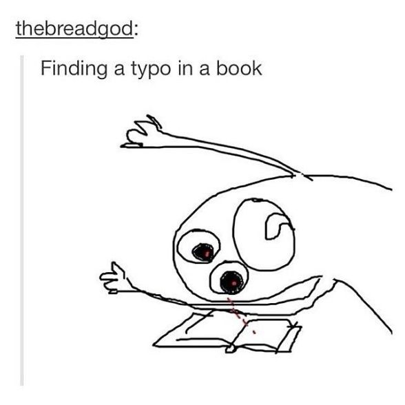 Image result for when you find a typo in a book