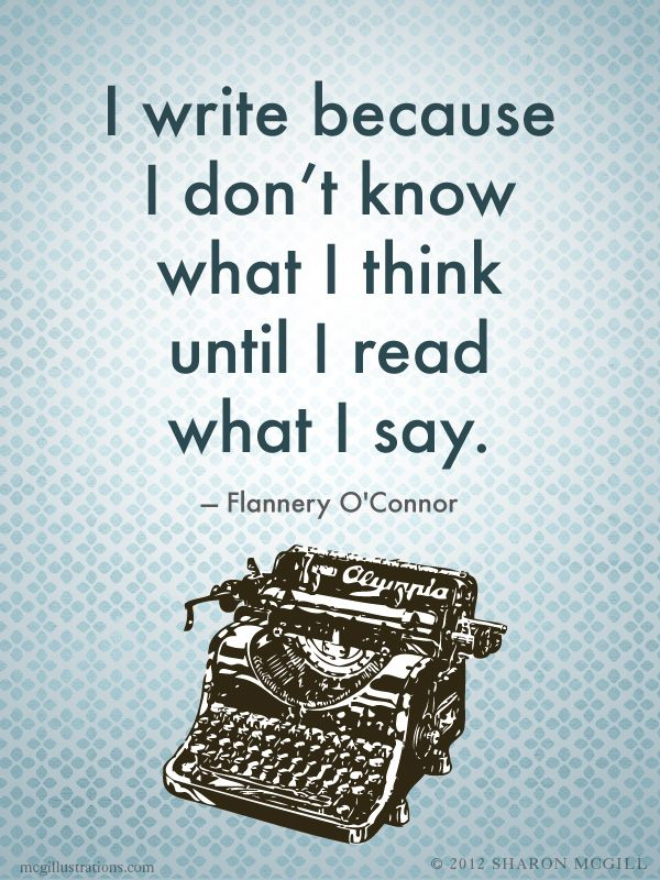 i-write-because-i-dont-know-what-i-think-until-i-read-what-i-say